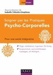Soigner par les pratiques psycho-corporelles 2
